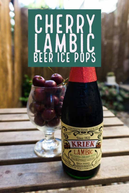 Cherry Lambic Beer Ice Pops Recipe