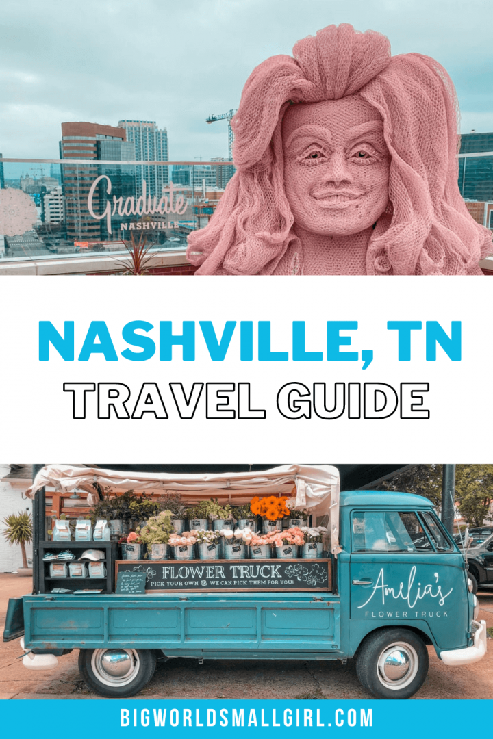 What to Do in Nashville Travel Guide