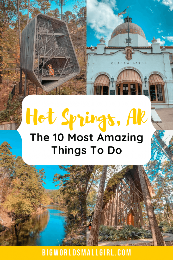 Amazing Things to Do in Hot Springs Arkansas